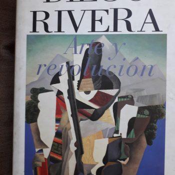 Diego Rivera: Arte Y Revolución