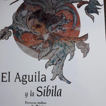 El Águila Y La Sibila. Frescos Indios De México
