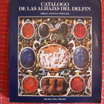 Catálogo de las alhajas del Delfín