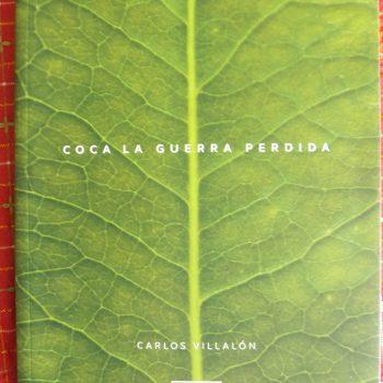 Coca. La guerra perdida