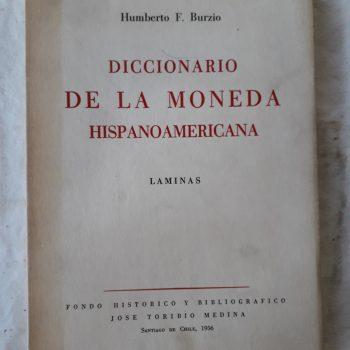 Diccionario De La Moneda Hispanoamericana. 3 Tomos.