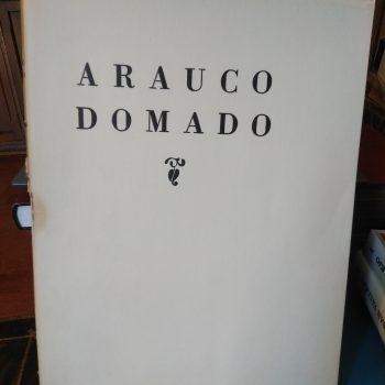 ARAUCO DOMADO – Tragicomedia famosa de Lope de Vega – 254 pp.// ilustrada por Nemesio Antúnez- 1963
